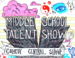 Middle School Talent Show: Better Than Your Jelly Pen Collection