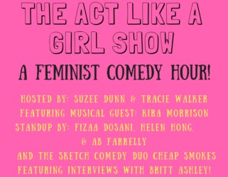 The Act Like a Girl Podcast Episode Thirty Nine : The Live Show 4/30!