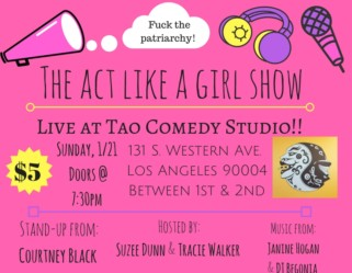 Act Like a Girl Show with Tao Comedy Studio